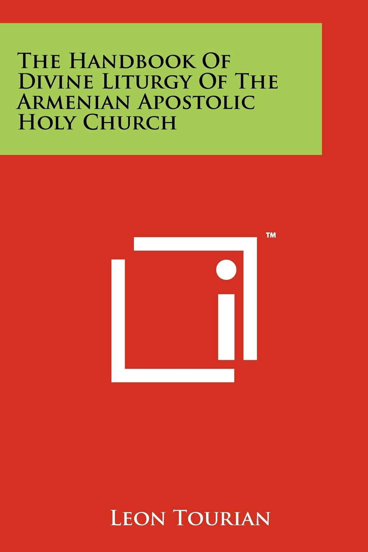 Download The Handbook Of Divine Liturgy Of The Armenian Apostolic Holy Church pdf