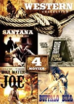 4-Movie Western Collection: Holy Water Joe / Dig Your Grave, Sabata's Coming / Buffalo Bill: Hero of the West / Santana Killed Them All  Directed by Four Features