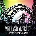MECHANICAL TEDDY / HAPPY DEAD COASTERの商品画像