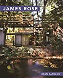 James Rose (Masters of Modern Landscape Design Ser.)