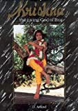 Krishna : The Living God of Braj, Anand, D., 8170172802