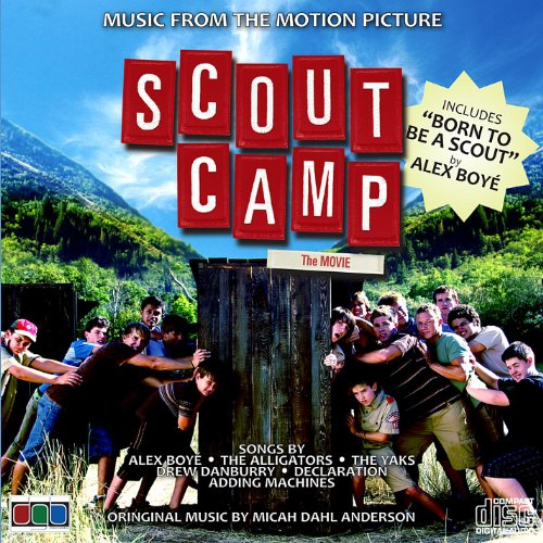 Tenderfoot Films: Scout Camp - Motion Picture Soundtrack