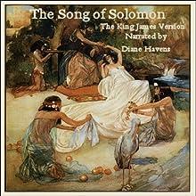 The Song of Solomon, King James Version | Livre audio Auteur(s) :  King James Bible Narrateur(s) : Diane Havens