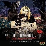 My Boyfriend Bites: My Boyfriend Is a Monster, Book 3
