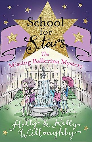 School For Stars 6  The Missing Ballerina Mystery