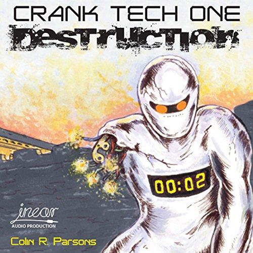 Crank Tech One: Destruction