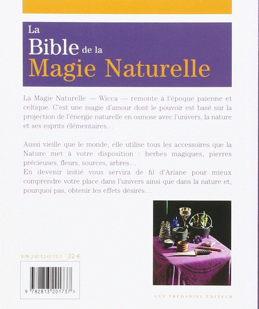 BIBLE DE LA MAGIE NATURELLE (LA): Amazon ca: ANNE-MARIE