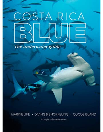Costa Rica Blue: The Underwater Guide