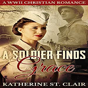 A Soldier Finds Grace Audiobook