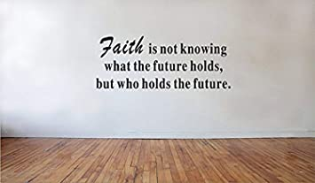Amazoncom A Design World Home Quotes Wall Stickers Faith Is Not