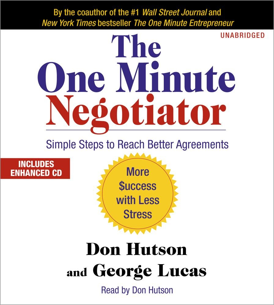 the one minute negotiator simple steps to reach better agreements