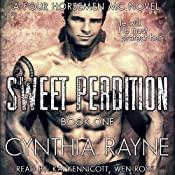 Sweet Perdition: Four Horsemen MC, Book 1 | Cynthia Rayne