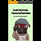 Crochet Dog Sweater Patterns And Instructions: Easy Crochet Dog Sweater Beginners: Easy Crochet Dog Sweater Pattern