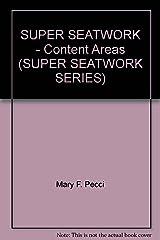 SUPER SEATWORK - Content Areas (SUPER SEATWORK SERIES) Paperback