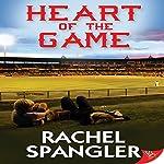 Heart of the Game | Rachel Spangler