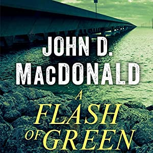 A Flash of Green Audiobook