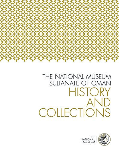 The National Museum, Sultanate of Oman