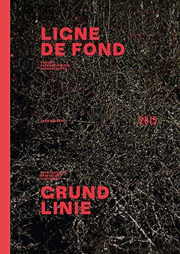 Yann Mingard – Grundlinie: Fotografische Ermittlung Neuenburg 2015