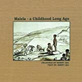Malela: A Childhood Long Ago