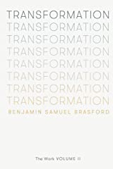 Transformation: The Work Volume II (The Work Series) Paperback