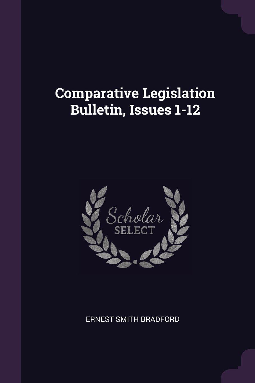 Comparative Legislation Bulletin, Issues 1-12 ebook