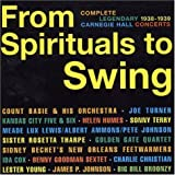 From Spirituals to Swing: Complete Legendary