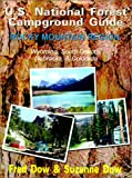 U.S. National Forest Campground Guide: Rocky Mountain Region: Colorado, Nebraska, South Dakota and Wyoming