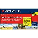 Berlin und Umgebung - Jede Tour mit öffentlichen Verkehrsmitteln erreichbar: Fahrradführer mit Routenkarten im optimalen Maßstab. (KOMPASS-Fahrradführer, Band 6010)