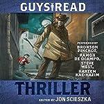 Guys Read: Thriller  | Jon Scieszka