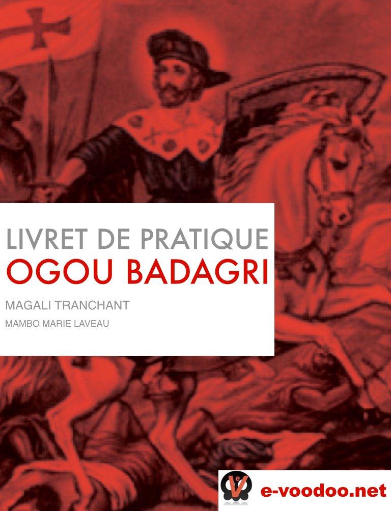 LIVRET DE PRATIQUE VAUDOU OGOU BADAGRI: MINI GUIDE DE PRATIQUE VAUDOU (MAMBO MARIE LAVEAU t. 10)