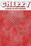 #5: Cherry: A novel