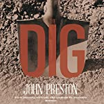 The Dig | John Preston