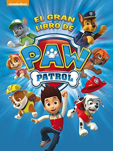 Patrulla Canina. El gran libro de Paw Patrol