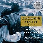 Jacob's Oath: A Novel | Martin Fletcher