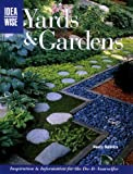 Yards and Gardens, Creative Publishing International Editors and Nancy Baldrica, 1589231597
