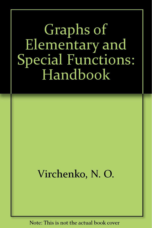 Virchenko, N: Graphs of Elementary and Special Functions Ha: Amazon.es: Virchenko, N. O, Lyashko, Ivan I.: Libros en idiomas extranjeros