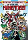 Best of the Nineties / Book #2 (Archie Americana Series)