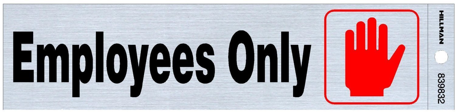 Hillman 839832 Employees Only Self Adhesive Sign Nickel 2x8 Inches 1-Sign Black and Red Mylar