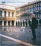 Francesco's Venice, Francesco Da Mosto, 0563521376