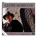 Calling Is It And Now by Glenn Horiuchi