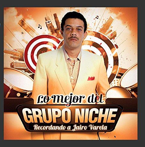 Niche Audio - Lo Mejor Del Grupo Niche - Recordando a Jairo Varela