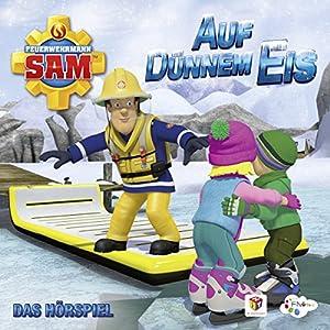 Auf dünnem Eis (Feuerwehrmann Sam, Folgen 85-89) Hörspiel