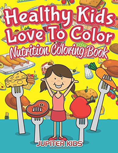 Healthy Kids Love Color Nutrition