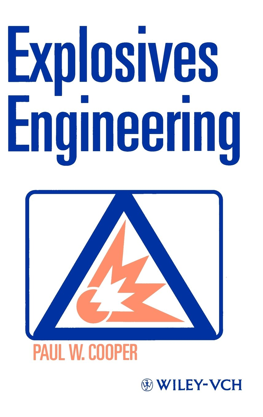 Explosives Engineering Hardcover – Nov 28 1996