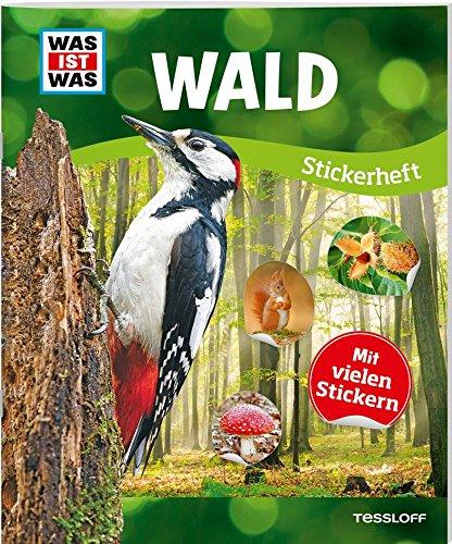 WAS IST WAS Sticker-Heft Wald: Über 150 Pflanzen und Tiere, mehr als 100 Sticker Taschenbuch – 1. Oktober 2017 Anja Starigk Lorena Lehnert 3788621605 978-3-7886-2160-5
