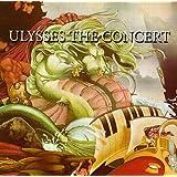 Ulysses the Concert