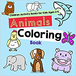 Animals Coloring Book Children Activity Books For Kids Ages 2 4