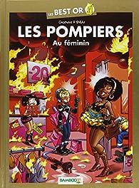 Les Pompiers : Au féminin par Christophe Cazenove