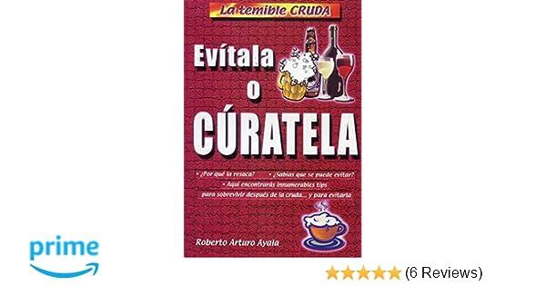 La Cruda (Spanish Edition): Roberto A. Ayala: 9789706061317: Amazon.com: Books
