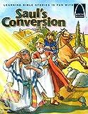 Sauls Conversion - Arch Books